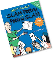 Geof Hewitt's guide to Slam Poetry!