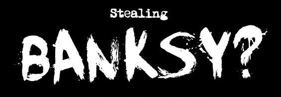 Stealing-Banksy-logo.jpg