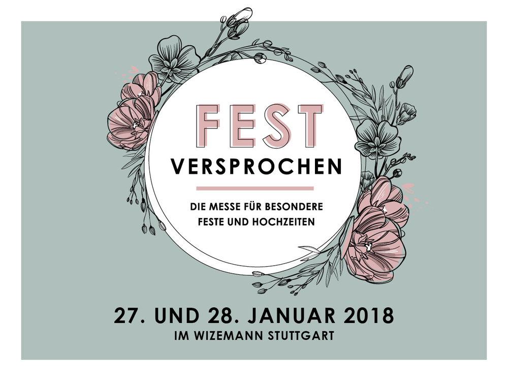 Fest Versprochen - Am 27. und 28. Januar 2018 findet ihr uns, zusammen mit vielen anderen kreativen Ausstellern, auf der