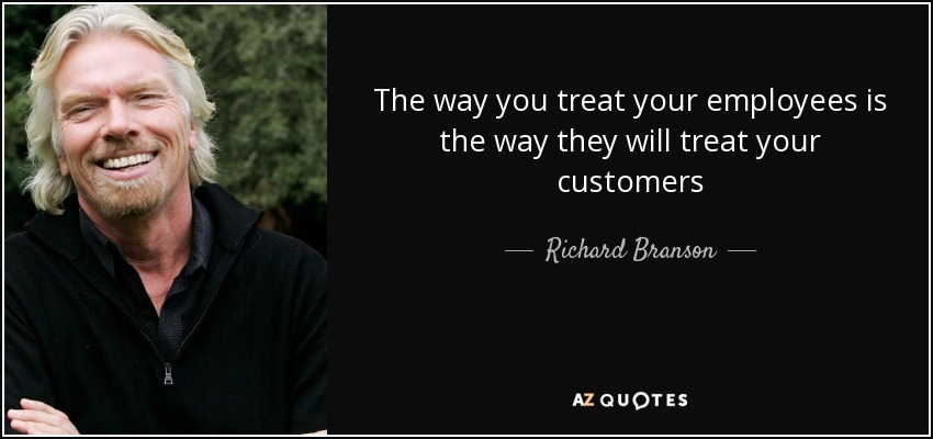 quote-the-way-you-treat-your-employees-is-the-way-they-will-treat-your-customers-richard-branson-88-12-74.jpg