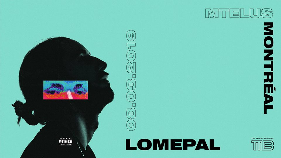 Lomepal - Montreal
