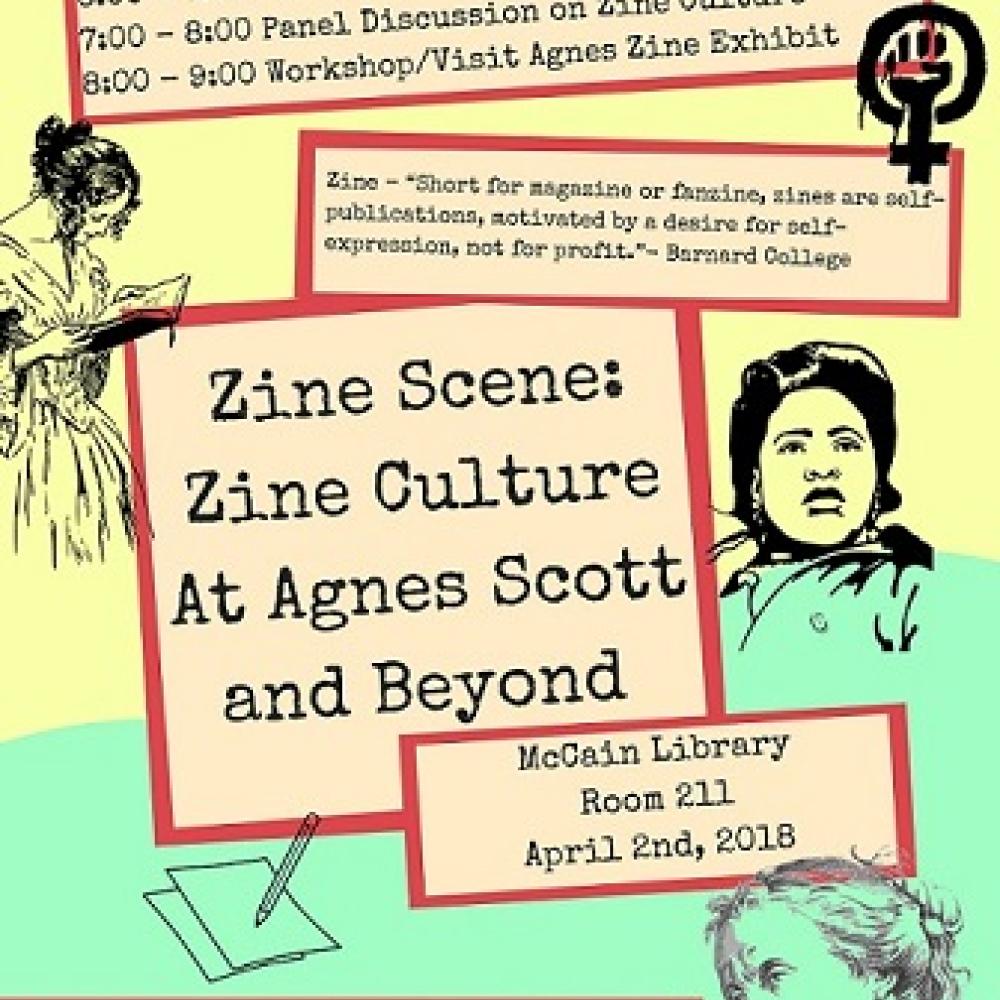 Zine Scene: Zine Culture at Agnes Scott and Beyond, March 2018