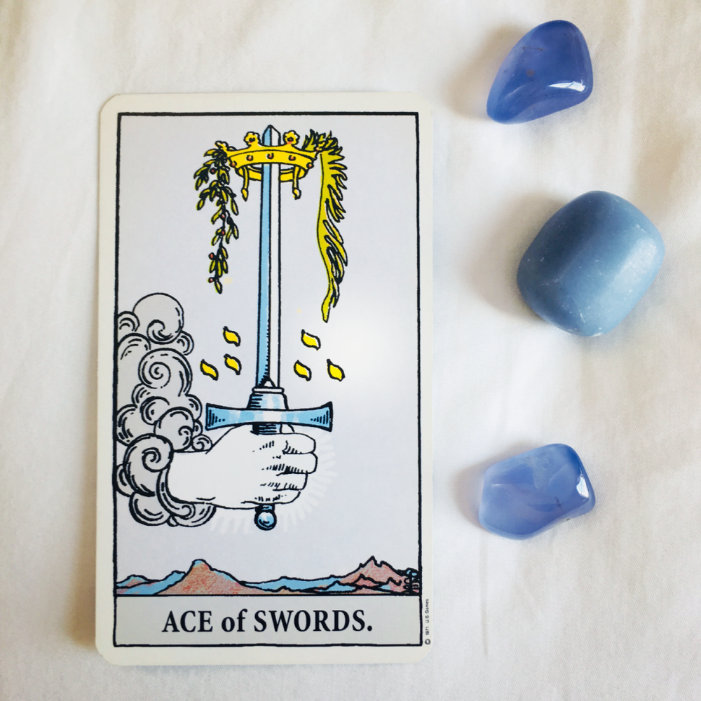 "The Ace of Swords is about moments of inspiration, clarity, a moment of clear sight or channeling ""divine"" information. Like when you just really wanna sing, because that's what'll make you happy. Or you just  know  it's time to quit that job! That's divine inspiration."