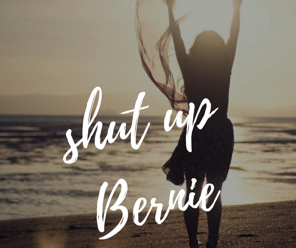 shut up Bernie.png