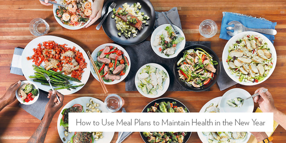 How to Use Meal Plans to Maintain Your Health in the New Year