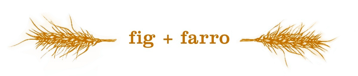 fig + farro | vegan restaurant