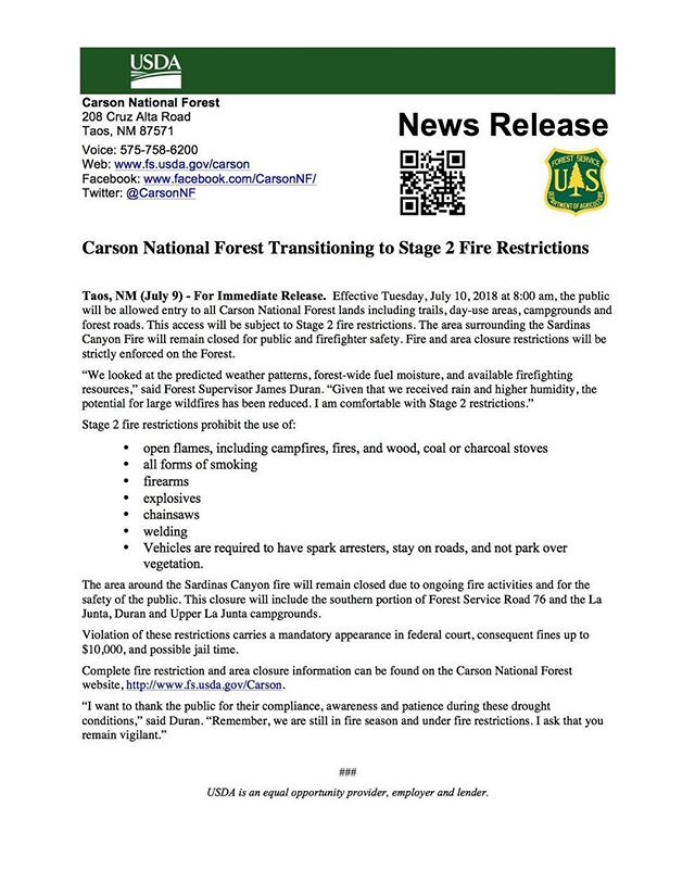 Starting tomorrow, July 10, Carson National Forest will return to STAGE 2 FIRE RESTRICTIONS. While you will be able to hike, bike, fish, and ride OHVs, you will NOT be able to have any open flames, smoke, or use firearms among other restrictions. Please be safe, have fun, and respect our forest! See the below press release for more information.