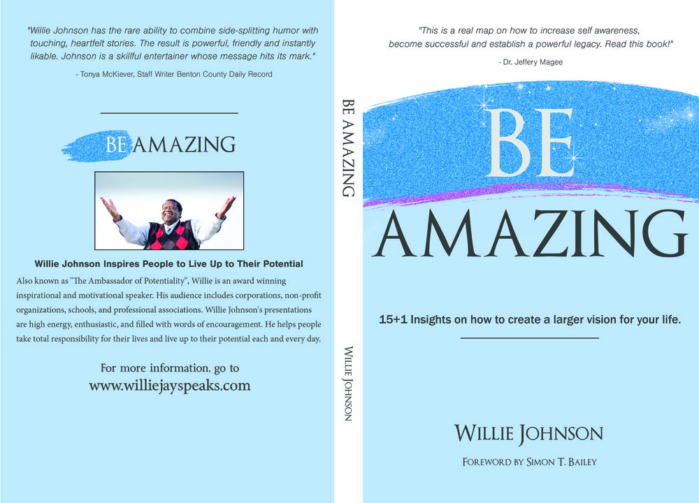 I highly recommend Willie's book-Be Amazing