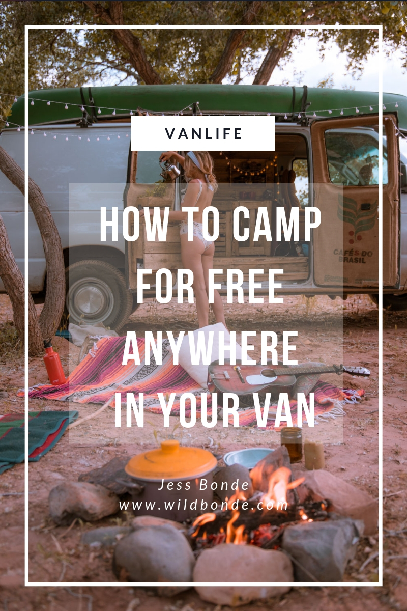 How To Camp For Free Anywhere In Your Van