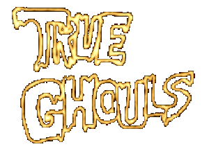 True Ghouls