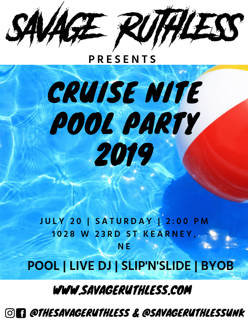 Savage Ruthless presents CRUISE NITE POOL PARTY 2019 — SavageRuthless