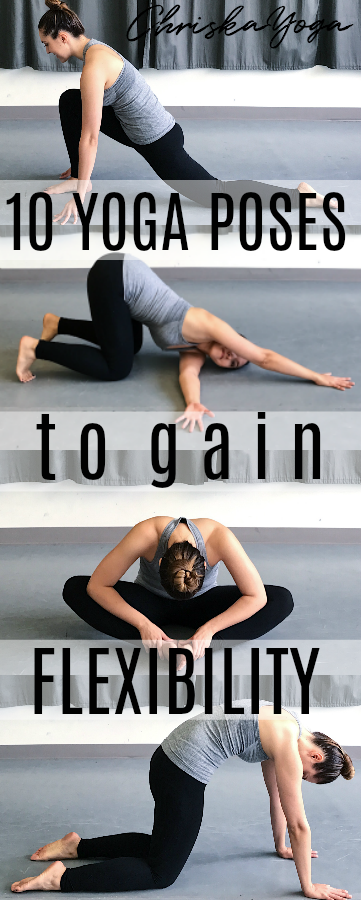10 Yoga Poses to Gain Flexibility