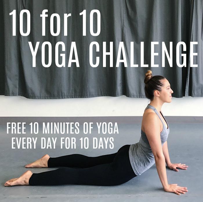 10 Day Yoga Challenge - 10 for 10 Yoga Challenge - At Home Yoga Challenge