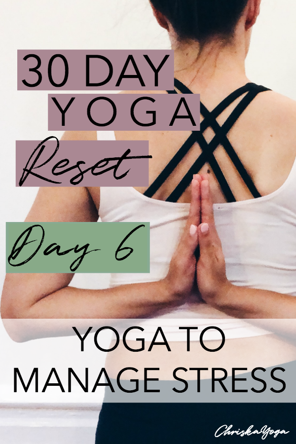 20 minute yoga for stress relief - yin yoga for stress - 30 days of yoga