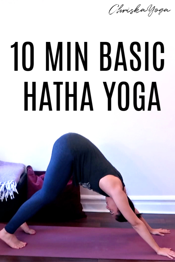 10 minute basic hatha yoga routine for beginners - quick, simple beginners  yoga at home