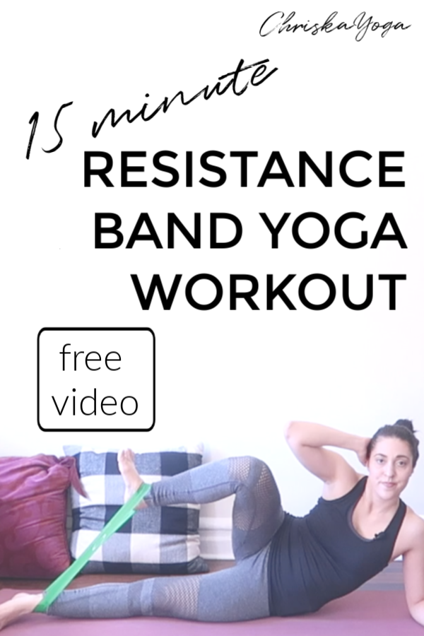 Resistance Band Yoga Workout - 15 minute yoga workout with resistance bands