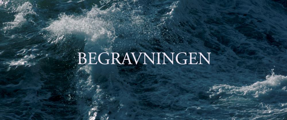 Begravningen (2017)  Written & Directed by Marcus Rodert  Cinematography by Samuel Dennis & Marcus Rodert