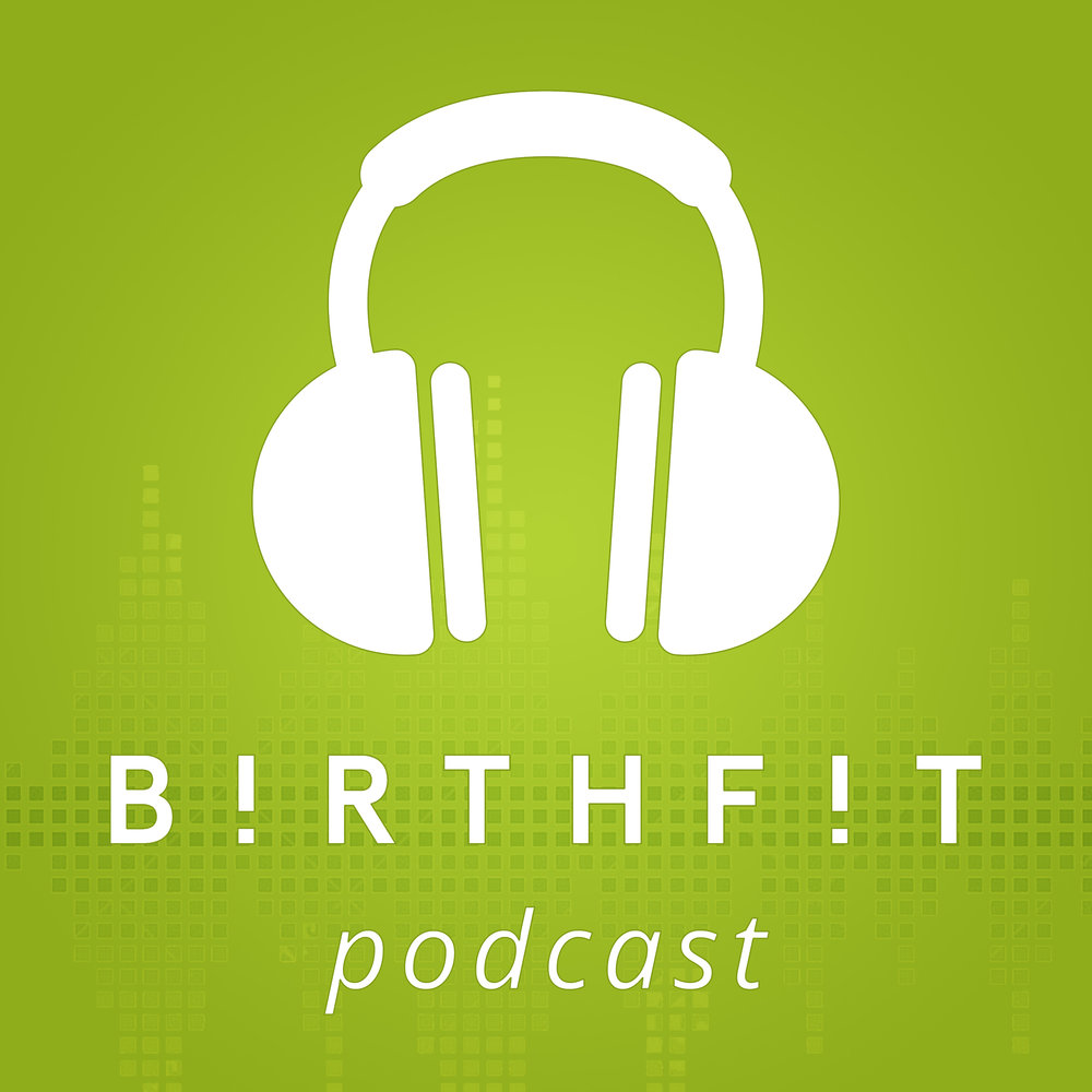 BIRTHFIT Podcast