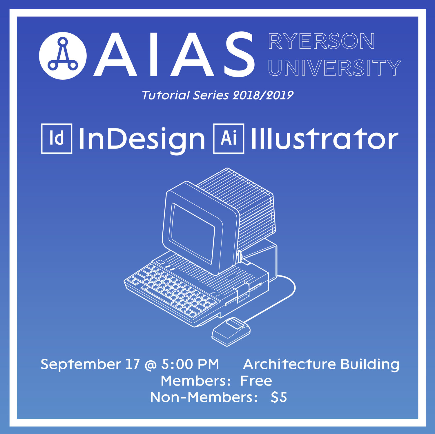 InDesign and Illustrator Tutorial — AIAS | Ryerson