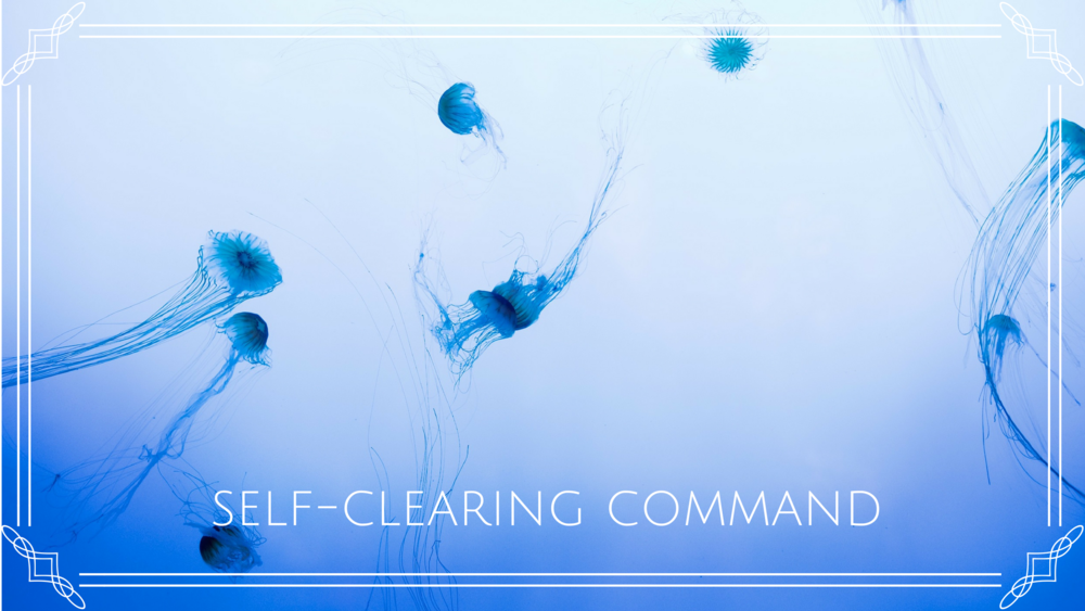 self clearing command framed.png