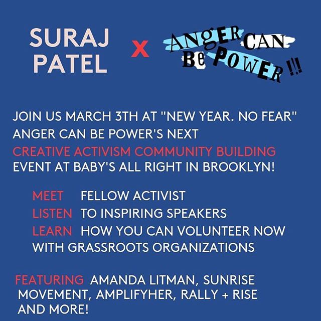 Looking to get involved? Join me and hundreds of young activists next Sunday March 3rd in Williamsburg! I'm joining forces with @angercanbepowernyc, @sunrisemvmt & @runforsomethingnow to kick off another year of youth activism we're calling New Year, No Fear.  Our March 3rd event is focused on creative activism and community building and will be a place for people to meet fellow activists and learn how they can volunteer with grassroots organizations.  It will run from 12-3pm at Baby's All Right (146 Broadway.  Featured speakers include Amanda Litman, Founder of RunForSomething.net & Suraj Patel, Lawyer, Activist, and Former Congressional Candidate & many more.  Join me 👉🏽LINK IN BIO