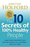10 Secrets of Healthy People