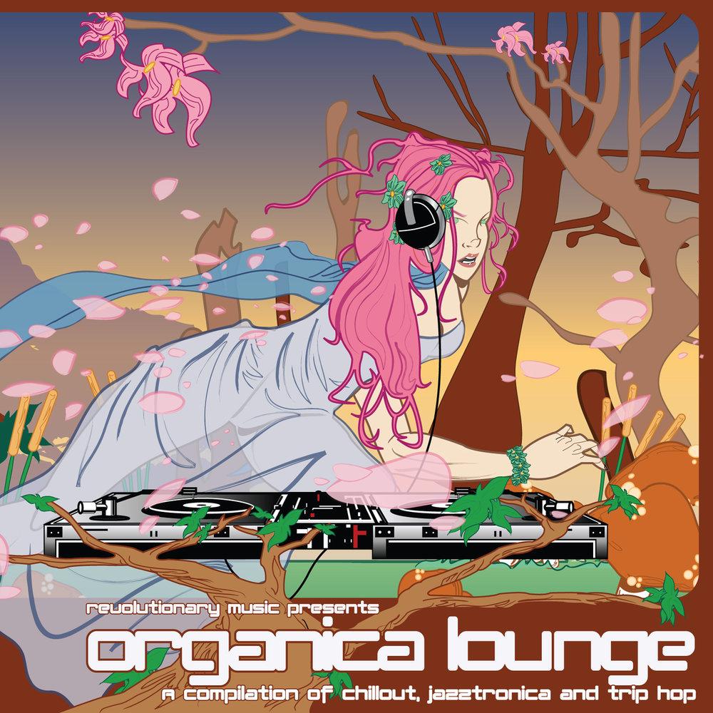 Revolutionary Music Presemts Organica Lounge