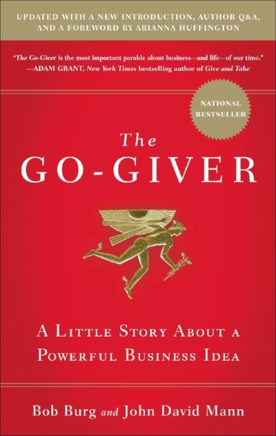 Go-Giver  by Bob Burg & John David Mann