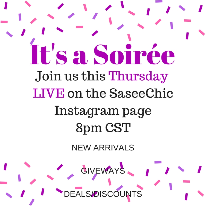 JOIN Us every Thursday night at 8pm CST LIVE - It's a Soiree!!! LIVE on the SaseeChicInstagram Page*GIVEAWAYS*NEW ARRIVALS*DISCOUNTS/DEALS