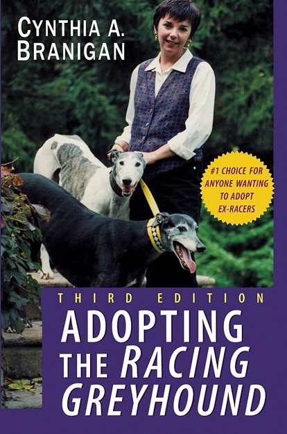 Adopting the Racing Greyhound  - Cynthia Branagan