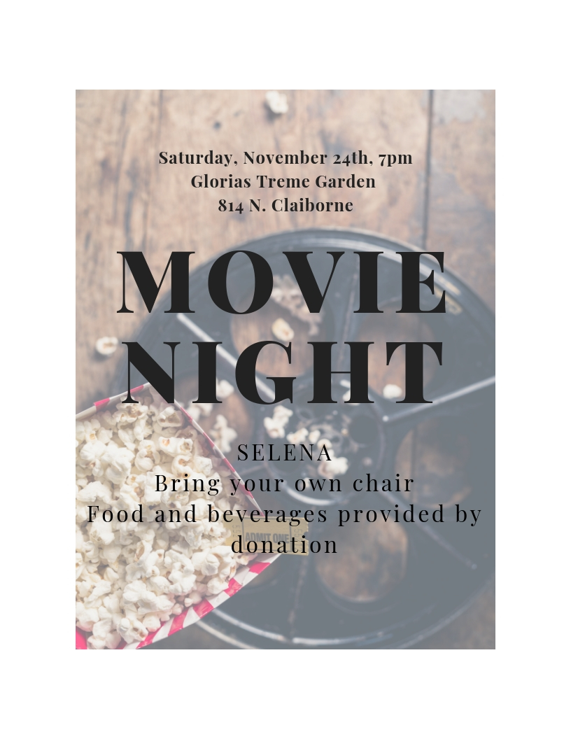 Movie Night at the Garden: SELENA - Saturday November 24th at 7pm bring your own chair and join us while we watch Selena on the big screen. Popcorn and beverages will be available by donation as well as a taco pop up by Tacos De Ojo!