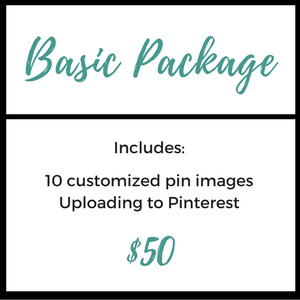 BASIC PACKAGE     $50   * 10 customized pin images  * Uploading to Pinterest   note:    Stock image search additional $2/pin