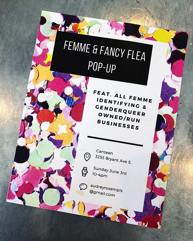 Happening now at Canteen! Femme & Fancy Flea Pop Up- celebrating femmes and gender queer business owners! ❤️