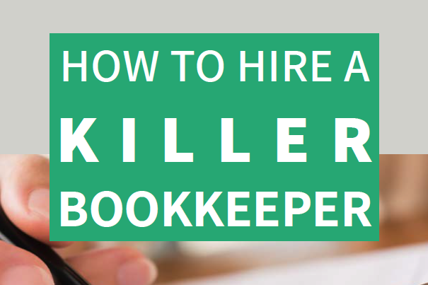 How to Hire a Killer Bookkeeper Nine Advisory