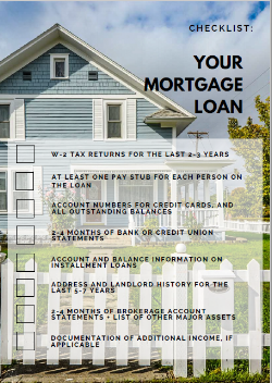 CHECKLIST: PREPARING TO APPLY FOR A MORTGAGE LOAN