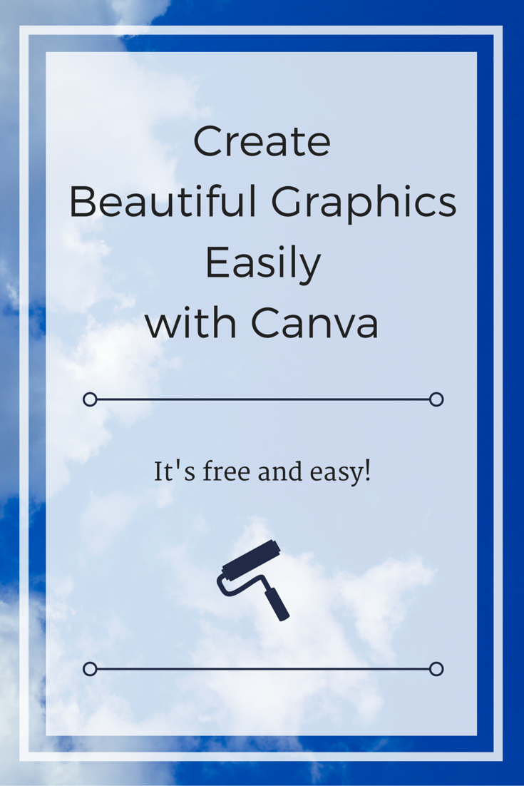 Need to create beautiful and unique graphics for social media or your blog? Check out Canva!