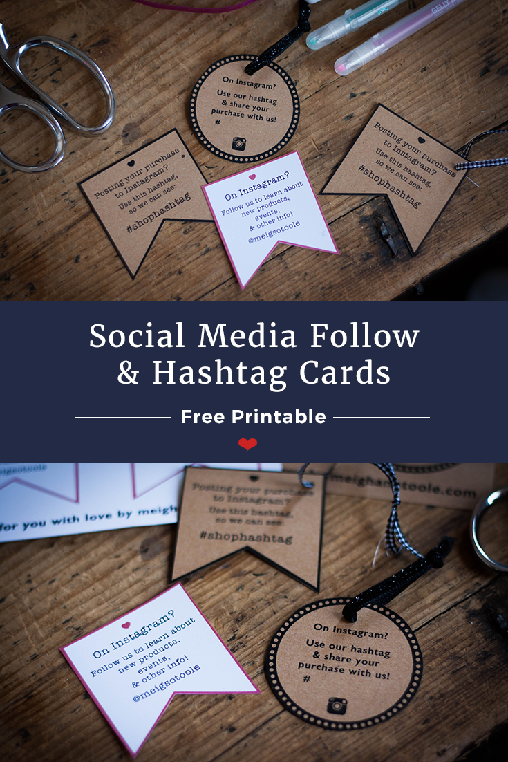 Free Printable: Social Media Follow & Hashtag Cards