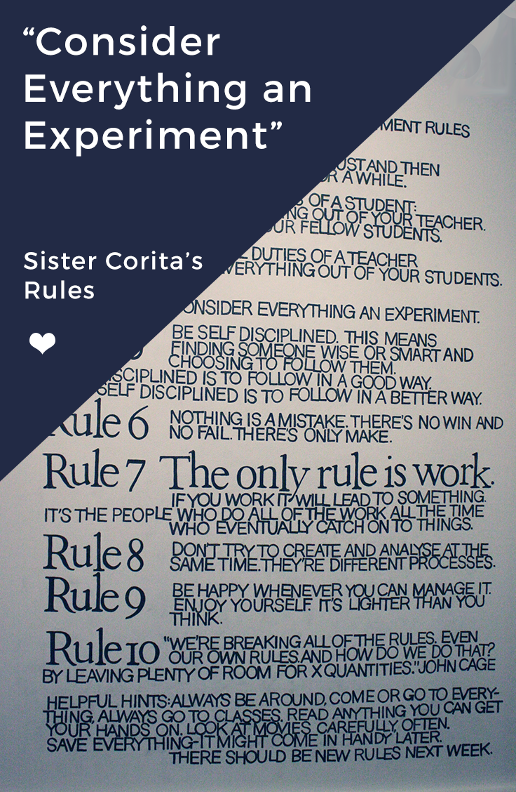 Artist Corita Kent's Rules for being an artist