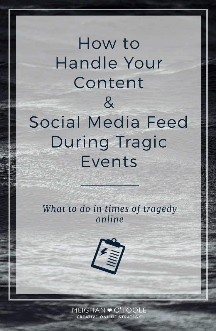 How to Handle Your Social Media During a Tragic Event