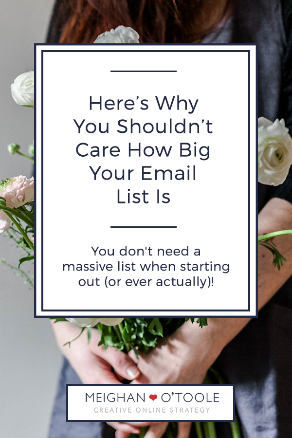 Here's Why You Shouldn't Care How Big Your Email List Is