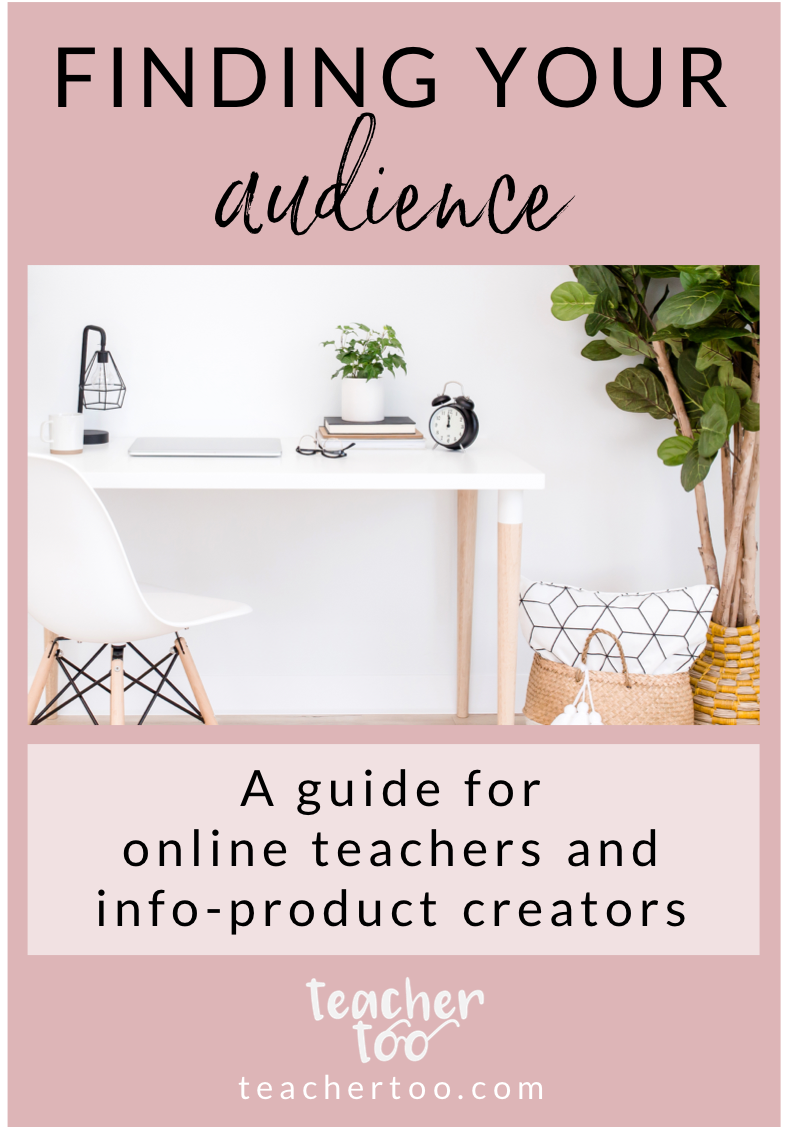 Finding your audience - a guide for online teachers and info-product creators