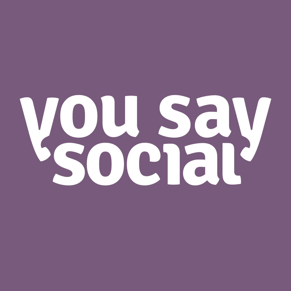YOU SAY SOCIAL BRANDING
