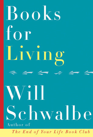 Books for Living by Will Schwalbe.jpg