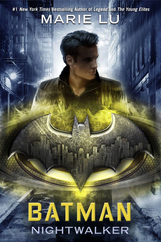 Batman Nightwalker by Marie Lu.jpg