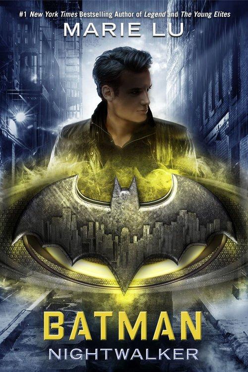 Batman Nightwalker By Marie Lu Open Letters Review