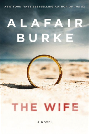 The Wife by Alafair Burke.jpg