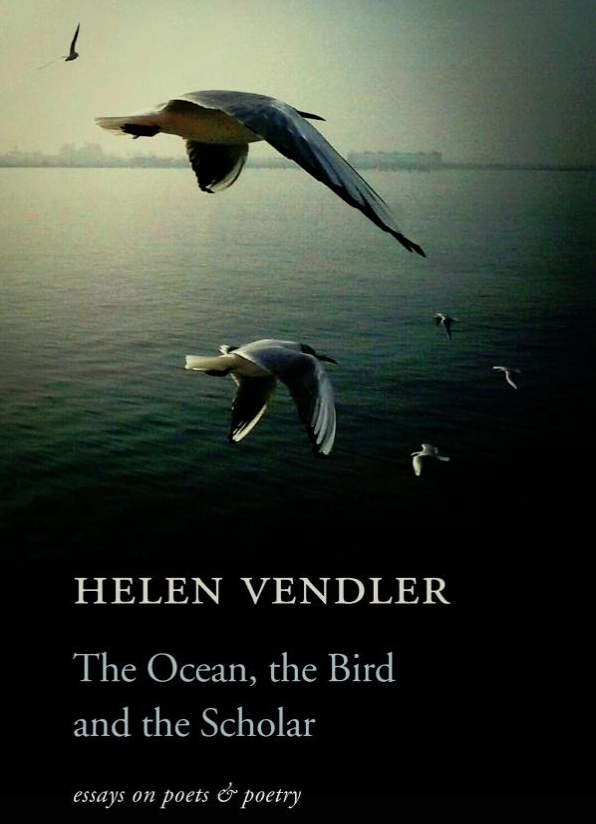 The_Ocean_the_Bird_and_the_Scholar_essays_on_poets_and_poetry_by_Helen_Vendler.png