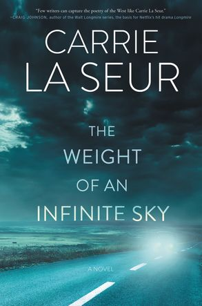 The Weight of an Infinite Sky by Carrie La Seur.jpg