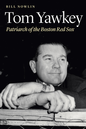 Tom Yawkey Patriarch of the Boston Red Sox by Bill Nowlin.jpg