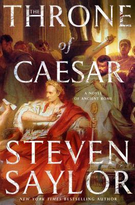 The Throne of Caesar by Steven Saylor.jpg